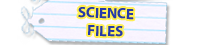 Science Files
