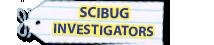 Scibug Investigators
